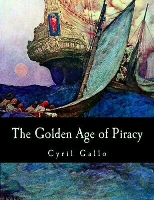 £5.99 • Buy The Golden Age Of Piracy, Gallo, Cyril, Used; Good Book