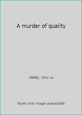 £2.94 • Buy A Murder Of Quality By CARRE, John Le