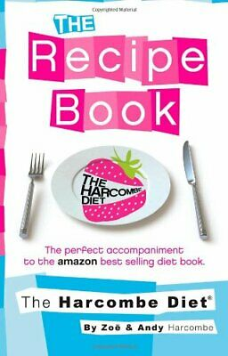 The Harcombe Diet: The Recipe Book, Harcombe 9781907797071 Fast Free Shipping.. • 15.20£