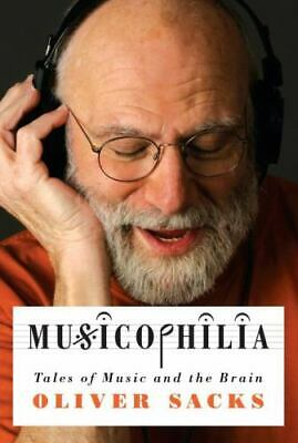 $4.14 • Buy Musicophilia : Tales Of Music And The Brain By Oliver Sacks