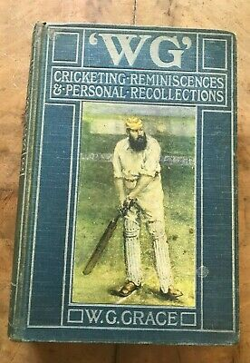 WG Grace W.G. Cricketing Reminiscences And Personal Recollections 1899 First • 64.95£