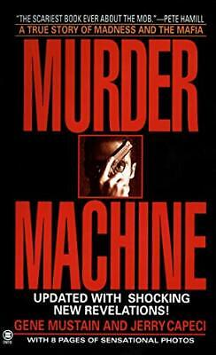 Murder Machine: A True Story Of Murder, Madness, And The Mafia By G. Mustain • 8.30£