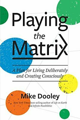 Playing The Matrix By Mike Dooley • 10.40£
