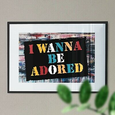 I Wanna Be Adored - Stone Roses Typography Digital Art Print • 15.99£