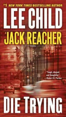 Die Trying By Lee Child • 2.93£