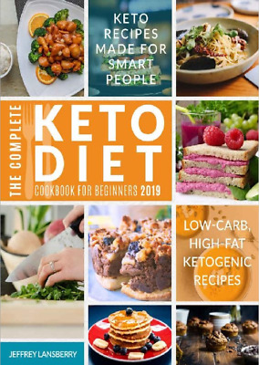 $1.99 • Buy The Complete Keto Diet Cookbook For Beginners Ketogenic Diet Recipes 2019 P.D.F