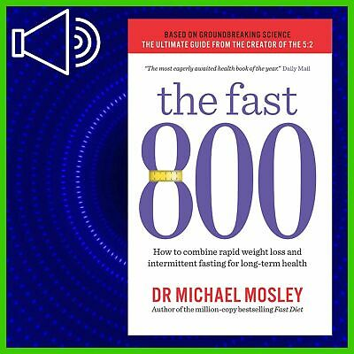 $2.99 • Buy The Fast 800 By: Dr Michael Mosley (AUDIOBOOK)