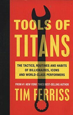 AU26.87 • Buy Tools Of Titans: The Tactics, Routines, And Hab, Ferriss..