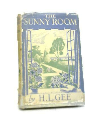 The Sunny Room (Gee, H.L. - 1949) (ID:02495) • 8.99£