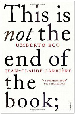 This Is Not The End Of The Book: A Conversation, Eco, Carriere.. • 11.26£