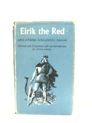 Eirik The Red And Other Icelandic Sagas (G. Jones - 1969) (ID:03910) • 14.38£