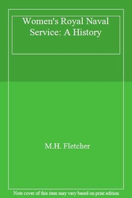 The WRNS: A History Of The Women's Royal Naval Service,M. H. Fletcher,H. R. H.  • 4.54£