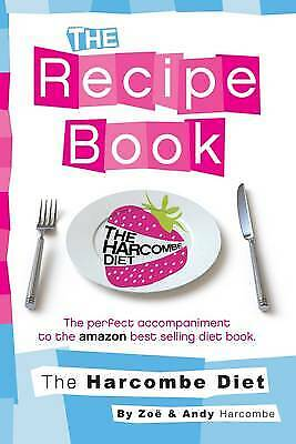 The Harcombe Diet: The Recipe Book, Harcombe, Zoe • 14.13£