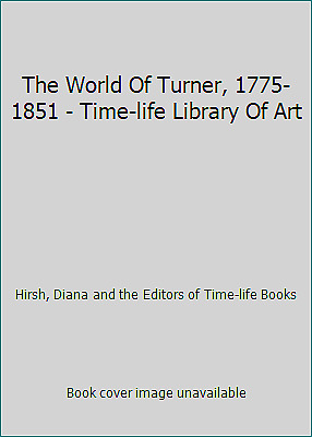 The World Of Turner, 1775-1851 - Time-life Library Of Art • 11.37£