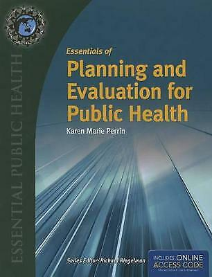 £69.21 • Buy Essentials Of Planning And Evaluation For Public Health, Karen (Kay) M. Perrin,