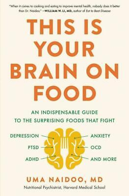 $7.76 • Buy This Is Your Brain On Food: An Indispensable Guide