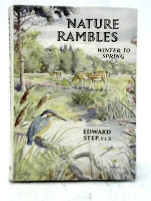 Nature Rambles: Winter To Spring (Edward Step - 1958) (ID:55254) • 9.98£