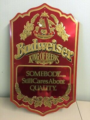 $ CDN39.62 • Buy BUDWEISER King Of Beers Somebody...Still Cares About QUALITY Metal Wall Sign