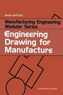 £29.74 • Buy Engineering Drawing For Manufacture (Manufactur, Griffiths.=