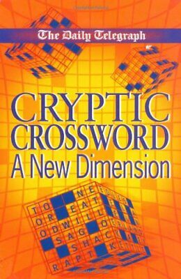 £2.98 • Buy Daily Telegraph Cryptic Crossword: A New Dimension,Telegraph Group Limited