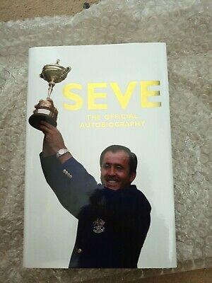 Signed Seve Ballesteros Book - The Official Autobiography Autographed NEW Golf  • 450£