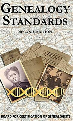 Genealogy Standards Second Edition, Genealogists 9781684423538 Free Ship HB.+ • 16.29£