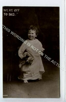 £5.99 • Buy (KLh2508-477) RP, We're Off To Bed, Child, Teddy Bear, 1918 Used G-VG