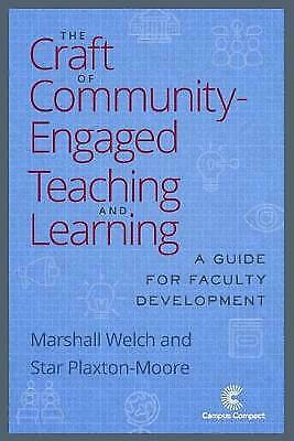 The Craft Of Community Engaged Teaching & Learning, Marshall Welch • 35.17£