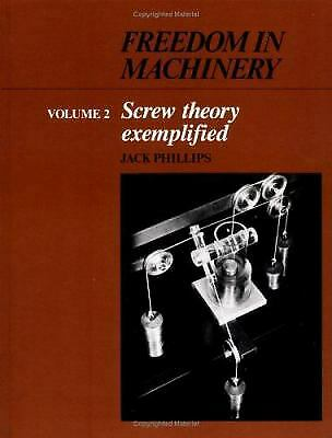 $43.04 • Buy Freedom In Machinery Vol.2 : Screw Theory Exemplified Hardcover Jack Phillips