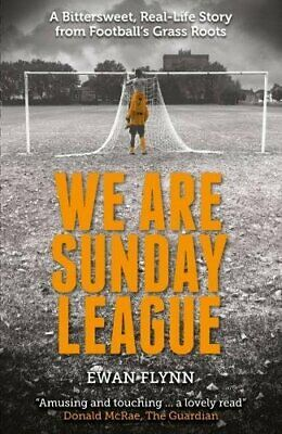 £2.92 • Buy We Are Sunday League: A Bittersweet, Real-Life Story From Football's Grass Roo,