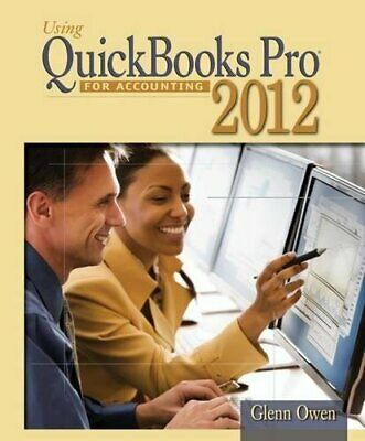 £16.74 • Buy Using Quickbooks Accountant 2012 For Accounting (with  Data File CD-ROM)