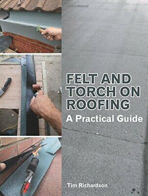 £21.55 • Buy Felt And Torch On Roofing: A Practical Guide