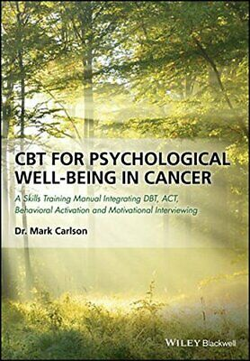 £43.33 • Buy CBT For Psychological Well-Being In Cancer: A Skills Training Manual Integrat...