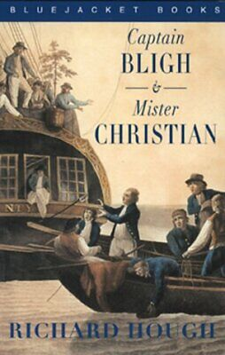 Captain Bligh And Mr. Christian: The Men And The Mutiny (Bluejacket Books) • 32.56£