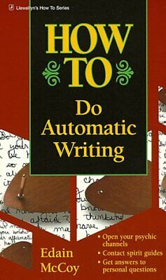 How To Do Automatic Writing (Llewellyns How-To Vanguard) • 32.69£