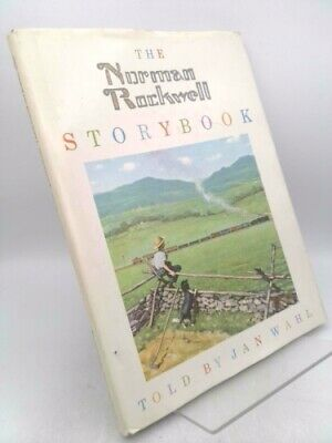 $ CDN94.12 • Buy The Norman Rockwell Storybook.  (Signed) By Wahl, Jan