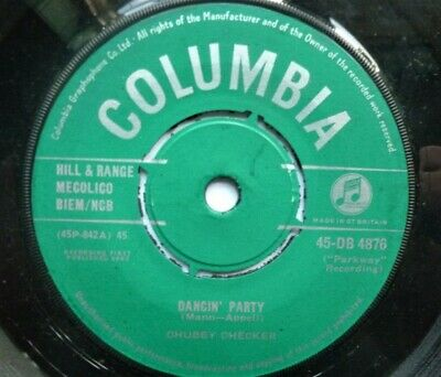 Chubby Checker Dancin Party 7  Columbia DB4876 EX 1962 Dancin Party/Gotta Get My • 5£