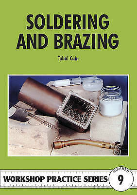 Soldering And Brazing, Cain, Tubal • 7.84£