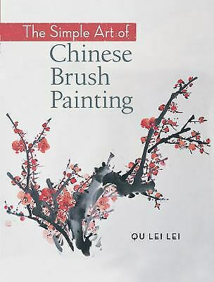 £6.68 • Buy The Simple Art Of Chinese Brush Painting By Qu Lei Lei