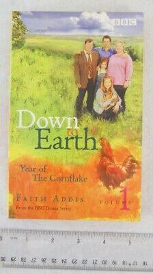 2000 Down To Earth, Year Of The Cornflake By Faith Addis - A New Life In Devon • 2£