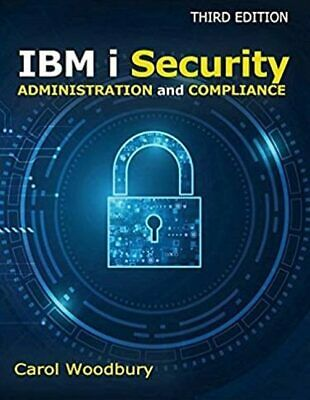 IBM I Security Administration And Compliance, Carol Woodbury,  Paperback • 40.04£