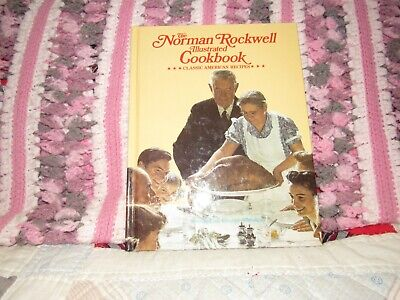 $ CDN21.29 • Buy  The Norman Rockwell Illustrated Cookbook Classic American Recipes  From 1987!