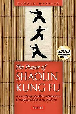 The Power Of Shaolin Kung Fu: Harness The Speed And Devastating Force Of Souther • 5.60£