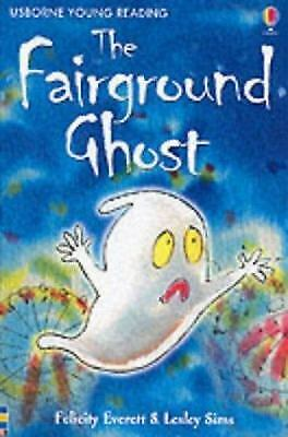 £3.02 • Buy The Fairground Ghost (Usborne Young Readers) By Everett, Felicity