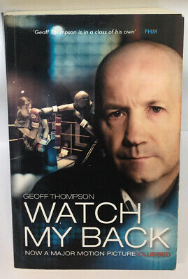 """£6.99 • Buy Watch My Back By Geoff Thompson (Paperback, 2009) The Movie """"Clubbed"""" British"""