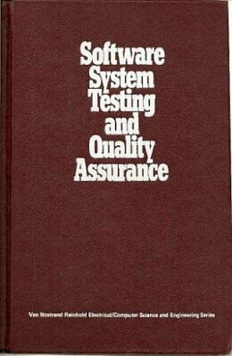 £4.62 • Buy Software Systems Testing And Quality Assurance (Van Nostrand Reinhold Electric,