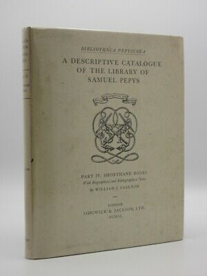 £20 • Buy A Descriptive Catalogue Of The Library Of Samuel Pepys. IV Shorthand Books 1940