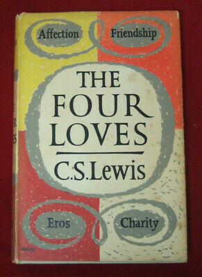 £26.95 • Buy The Four Loves By C.S. Lewis. Geoffrey Bles 1960. First Edition.