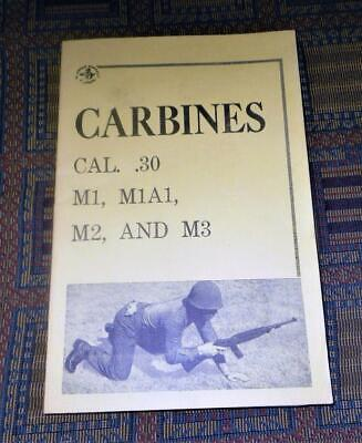 $14 • Buy 1964: CARBINES CAL. .30, M1, M1A1, M2, And M3.- US Army Field Manuals Reprint