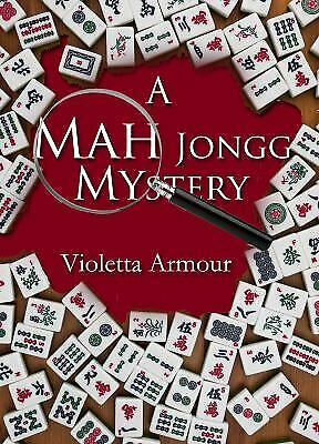 $4.51 • Buy A Mah Jongg Mystery By Violetta Armour